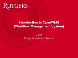 Introduction to OpenWMS  Workflow Management System