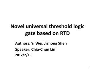 Novel universal threshold logic gate based on RTD