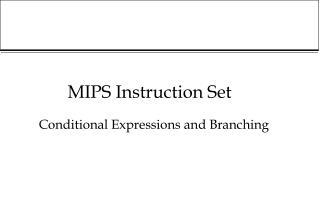 MIPS Instruction Set