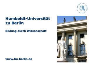 Humboldt-Universität  zu Berlin Bildung durch Wissenschaft hu-berlin.de