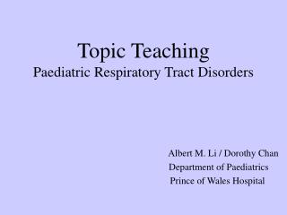 Topic Teaching Paediatric Respiratory Tract Disorders
