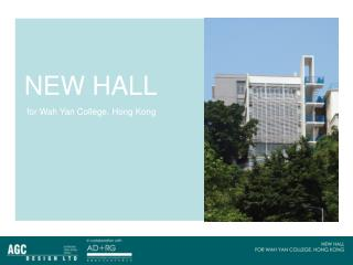 NEW HALL  for Wah Yan College, Hong Kong