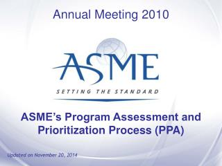 ASME�s Program Assessment and Prioritization Process (PPA)
