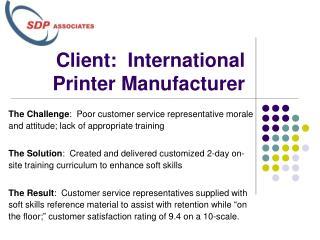 Client:  International Printer Manufacturer