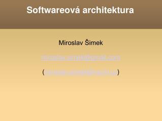 Softwareov� architektura