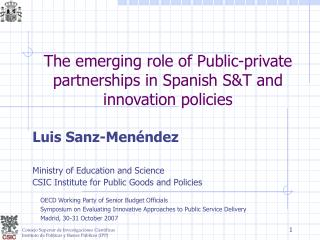 The emerging role of Public-private partnerships in Spanish S&T and innovation policies