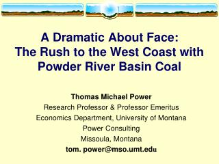 A Dramatic About Face: The Rush to the West Coast with Powder River Basin Coal