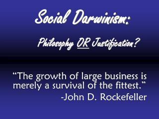 Social Darwinism: