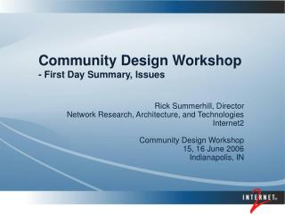 Community Design Workshop - First Day Summary, Issues
