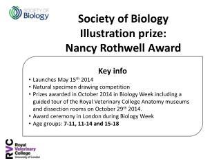 Society of Biology  Illustration prize:  Nancy  Rothwell  Award