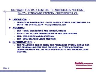 DC POWER FOR DATA CENTERS - STAKEHOLDERS MEETING -  8/4/05 - PENTADYNE FACTORY, CHATSWORTH, CA.