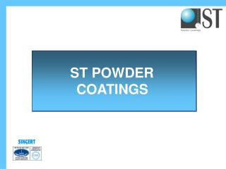 ST POWDER  COATINGS
