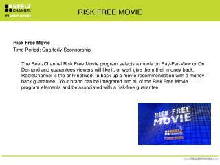 RISK FREE MOVIE