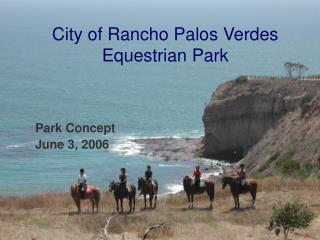 City of Rancho Palos Verdes Equestrian Park