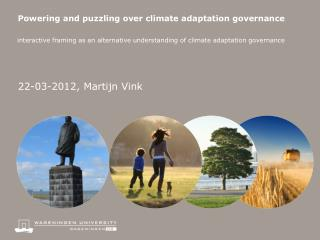 Powering and puzzling over climate adaptation governance