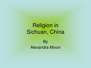 Religion in  Sichuan, China