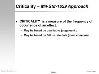 Criticality �  Mil-Std-1629 Approach