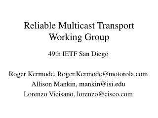 Reliable Multicast Transport Working Group