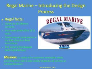 Regal Marine – Introducing the Design Process