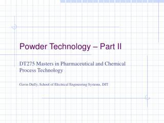 Powder Technology – Part II