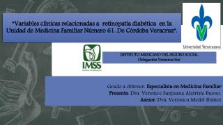 Grado a obtener:  Especialista en Medicina Familiar