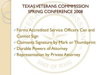 TEXAS VETERANS COMMMISSION SPRING CONFERENCE 2008
