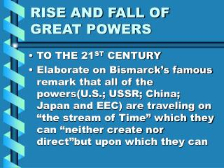 RISE AND FALL OF GREAT POWERS