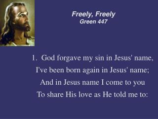 Freely, Freely Green 447