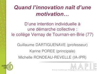 Quand l'innovation naît d'une motivation…