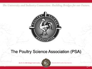 The Poultry Science Association (PSA)
