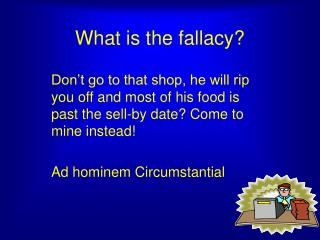 What is the fallacy?