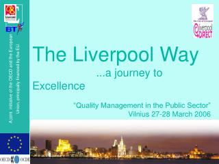 The Liverpool Way           ...a journey to Excellence