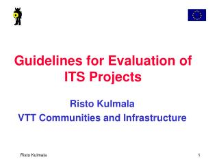 Guidelines for Evaluation of ITS Projects