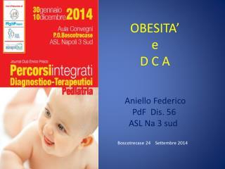 OBESITA�  e D C A