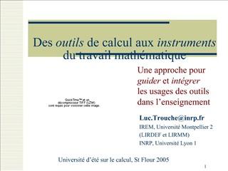 Des outils de calcul aux instruments du travail math matique