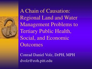 A Chain of Causation: Regional Land and Water Management Problems to Tertiary Public Health, Social, and Economic Outcom