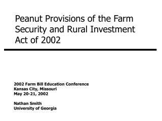 Peanut Provisions of the Farm Security and Rural Investment Act of 2002