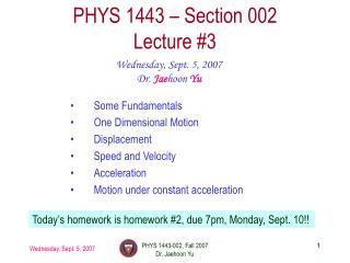 PHYS 1443 � Section 002 Lecture #3
