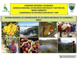 SISTEMA REGIONAL DE CONSERVACIÓN DE LAS ÁREAS NATURALES DE CAJAMARCA SIRECC
