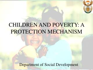 CHILDREN AND POVERTY: A PROTECTION MECHANISM