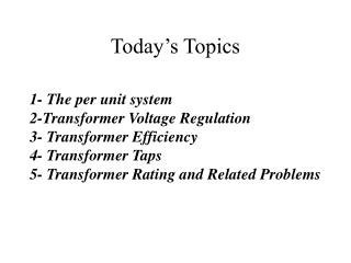 Today s Topics