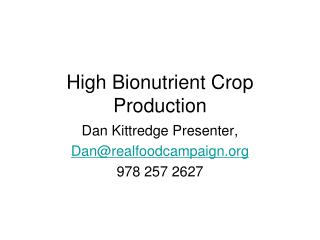 High Bionutrient Crop Production