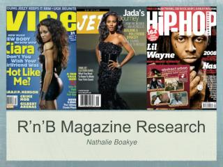 R'n'B Magazine Research