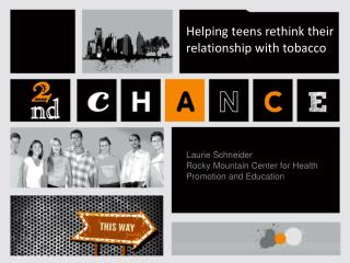 Helping teens rethink their relationship with tobacco