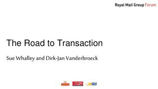 The Road to Transaction