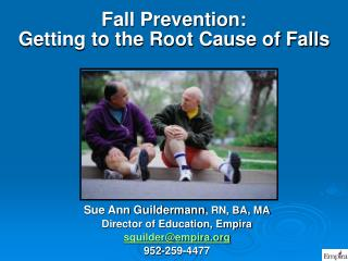 Fall Prevention:  Getting to the Root Cause of Falls
