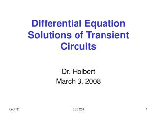 Differential Equation Solutions of Transient Circuits