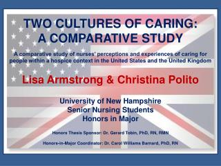 TWO CULTURES OF CARING: A COMPARATIVE STUDY