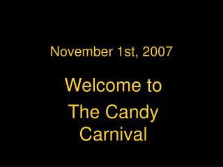 November 1st, 2007