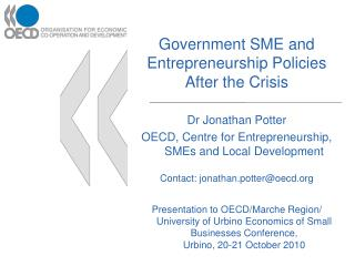 Government SME  and Entrepreneurship  Policies After the Crisis